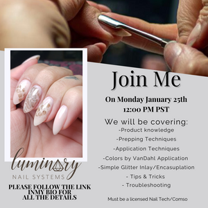 January 25th IG Live Class  Luminary Structured Manicure