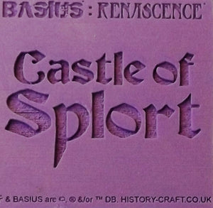 BASIUS : CASTLE OF SPLORT