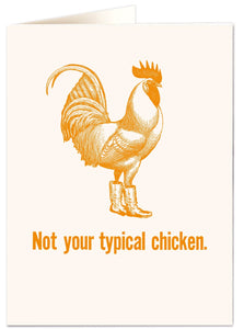 'Not your typical  chicken' Card