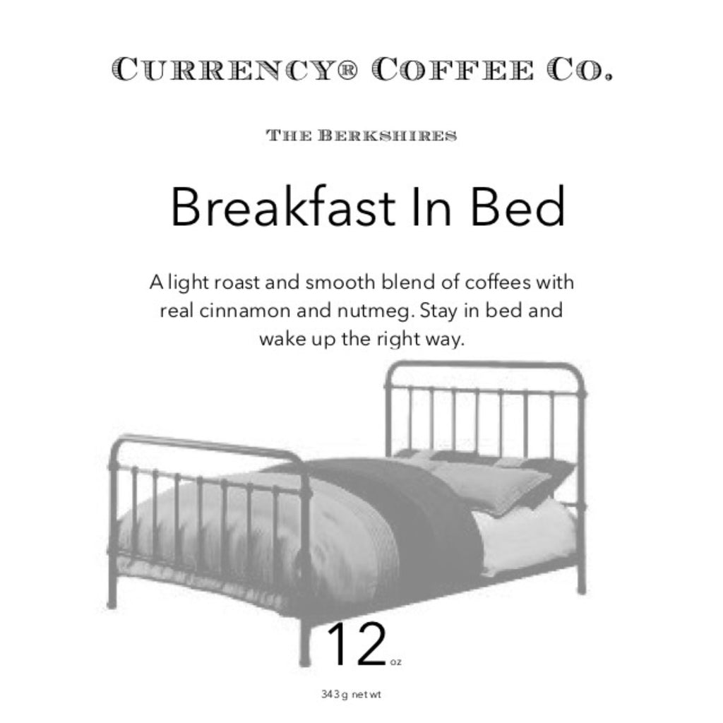 Currency Coffee Breakfast In Bed 12oz