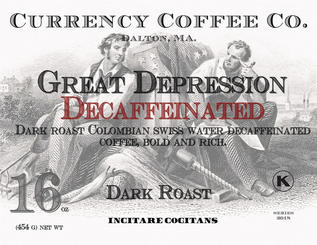 Currency™ Coffee Great Depression Decaf