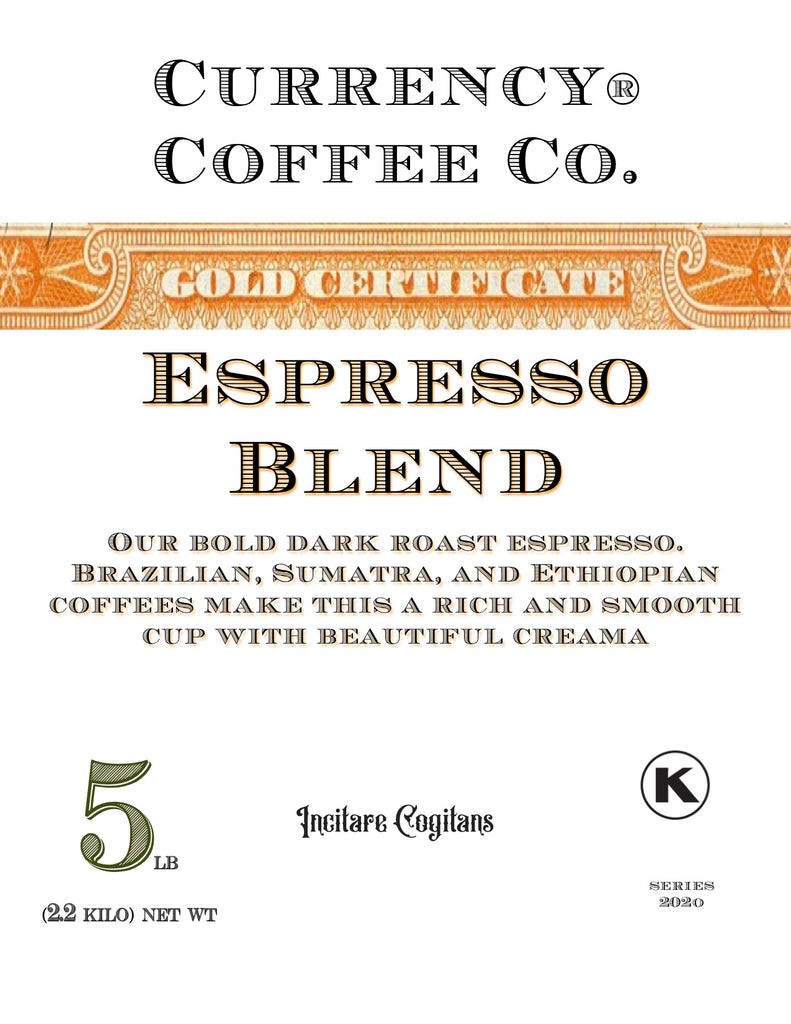 Currency® Coffee Gold Certificate Espresso