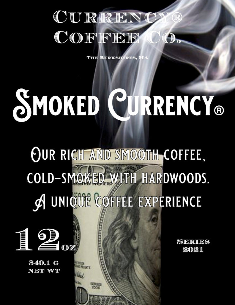 Smoked Currency Coffee