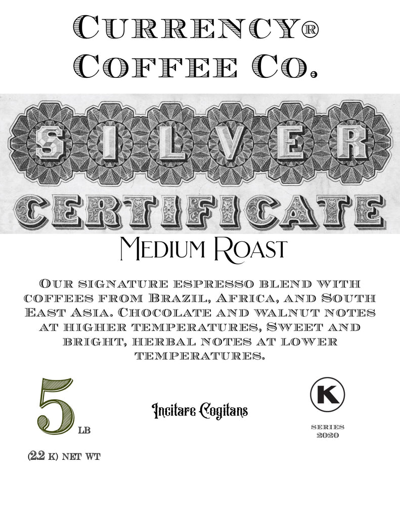 Currency® Coffee Silver Certificate Blend
