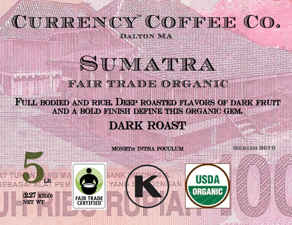 Organic Currency® Sumatra