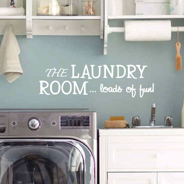 Laundry Room Decor Vinyl Decal | Loads of Fun
