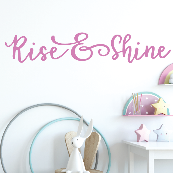 Rise and Shine Vinyl Wall Decal