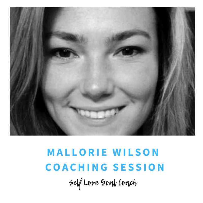Mallorie Wilson Coaching Session