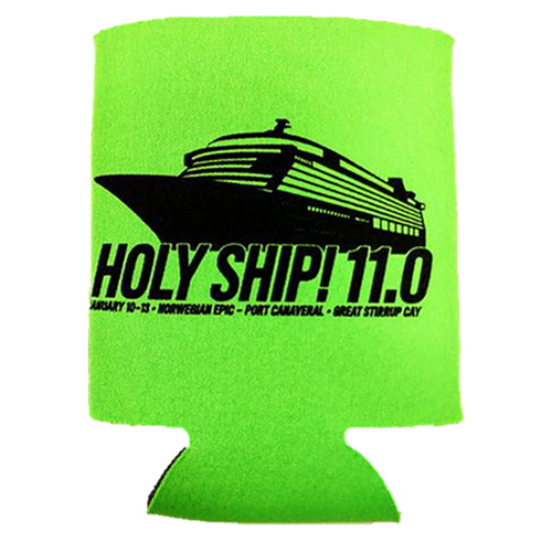 Holy Ship! Koozie - 11.0 (Includes Shipping)