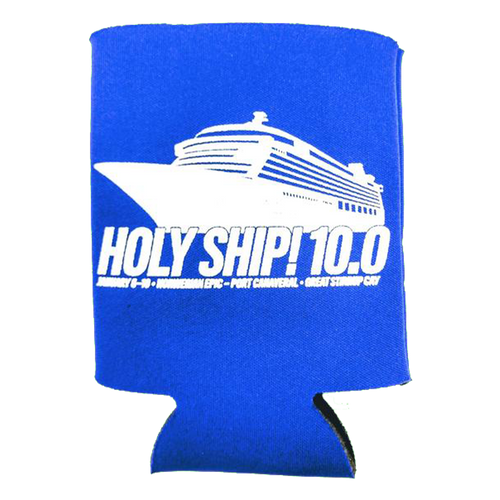 Holy Ship! Koozie - 10.0 (Includes Shipping)