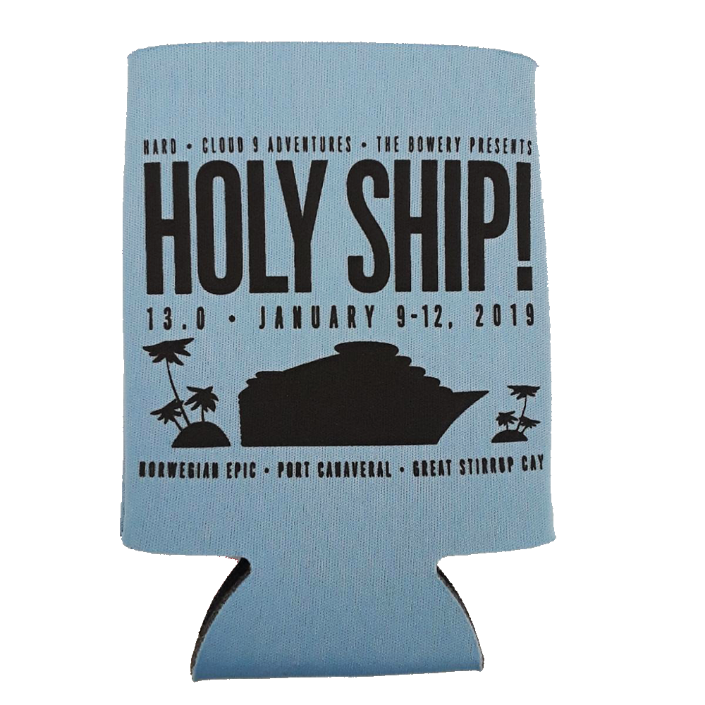 Holy Ship! Koozie - 13.0 (Includes Shipping)