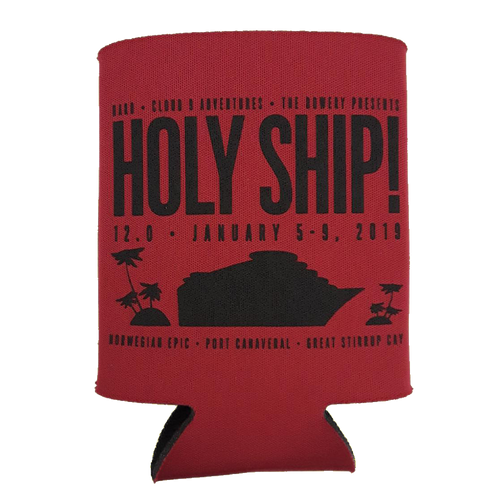 Holy Ship! Koozie - 12.0 (Includes Shipping)