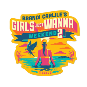 Girls Just Wanna Weekend 2020 Sticker (Includes Shipping)
