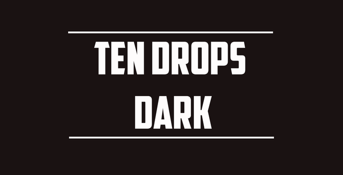 Ten Drops - Dark