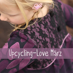 Upcycling-Love #24 März 2021