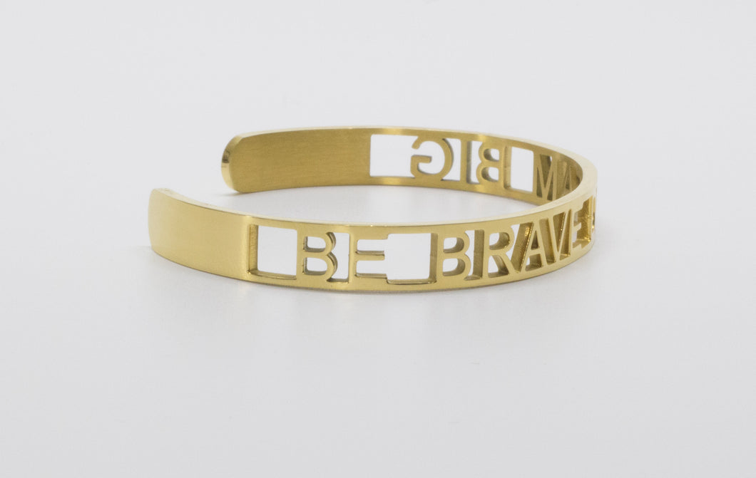 gold, cuff bracelet, bracelet, be brave, dream big, dream, stainless steel