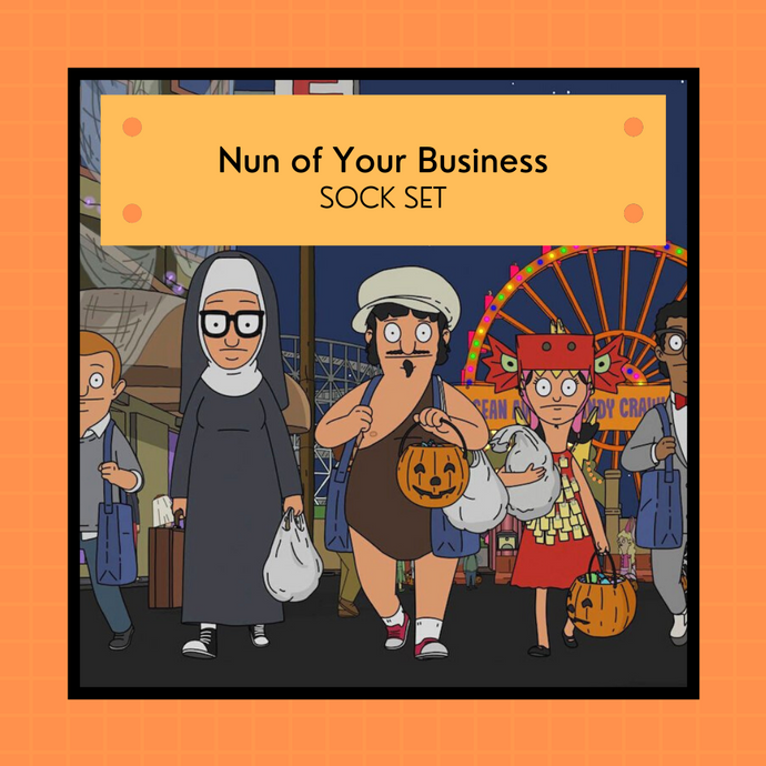 PREORDER: Bob's Burgers Halloween 2021 - Nun of Your Business | 4-ply sock set