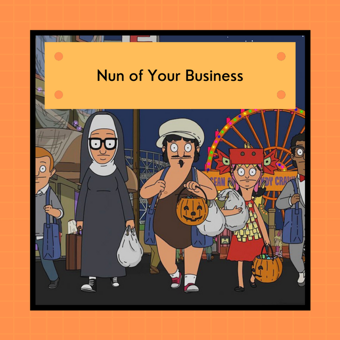 PREORDER: Bob's Burgers Halloween 2021 - Nun of Your Business  | 4-ply sock