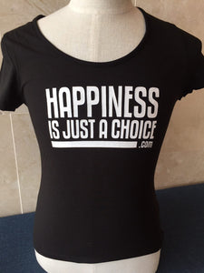 Happiness is Just a Choice T-Shirt - Women's