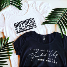 Load image into Gallery viewer, Happiness is Just a Choice T-Shirt - Women's
