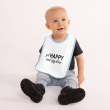"Load image into Gallery viewer, ""Get happy stay there""  Blue Embroidered Baby Bib"