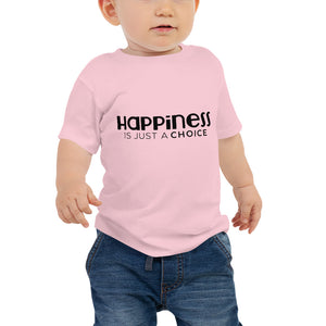 """Happiness is just a choice"" Baby Jersey Short Sleeve Tee"