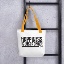 "Load image into Gallery viewer, Original ""Happiness is just a choice.com"" Tote bag"