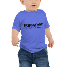 "Load image into Gallery viewer, ""Happiness is just a choice"" Baby Jersey Short Sleeve Tee"