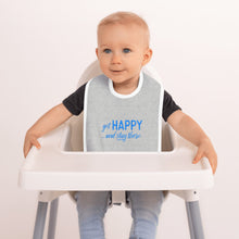 "Load image into Gallery viewer, ""Get happy stay there"" Grey Embroidered Baby Bib"