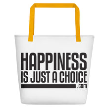 "Load image into Gallery viewer, ""Happiness is just a choice.com"" Beach Bag"