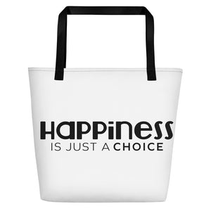 """Happiness is just a choice"" Beach Bag"