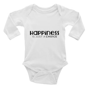 """Happiness is just a choice"" Infant Long Sleeve Bodysuit"