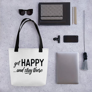 """get happy and stay threre"" Tote bag"