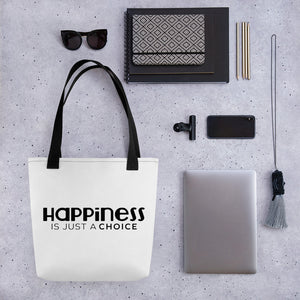 """Happiness is just a choice"" Tote bag"