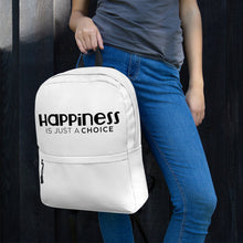 "Load image into Gallery viewer, ""Happiness is just a choice"" Backpack"
