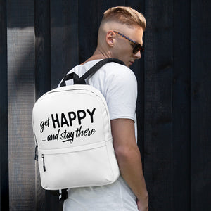 """get happy stay there"" Backpack"