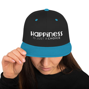"""Happiness is just a choice"" Snapback Hat"