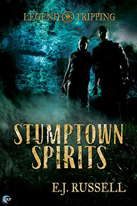 Stumptown Spirits (A Legend Tripping Novel)