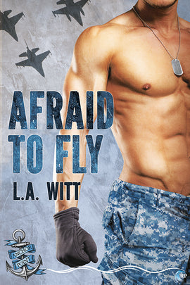 Afraid to Fly (Anchor Point, #2)