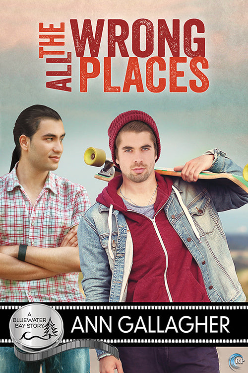 All the Wrong Places (A Bluewater Bay Novel)