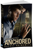 Anchored - Inventory Clearance Paperback!