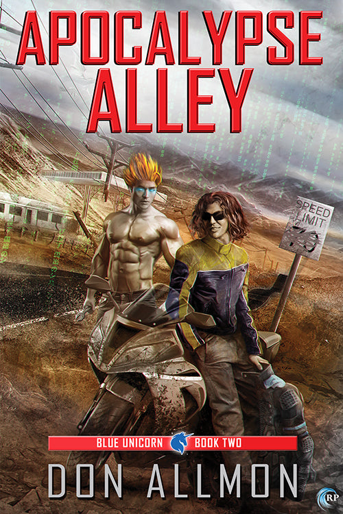 Apocalypse Alley (A Blue Unicorn novel)