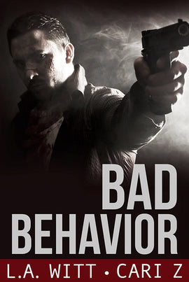 Bundle: Bad Behavior: The Complete Collection