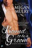 Bound to be a Groom - Inventory Clearance Paperback!
