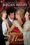 Bound with Honor (A Regency Reimagined Novel)