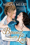 Bound with Love (A Regency Reimagined Story)