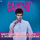 Caught! (A Shamwell Tales Novel)