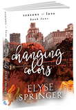 Changing Colors - Inventory Clearance Paperback!