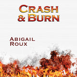 Crash & Burn (Cut & Run, #9)