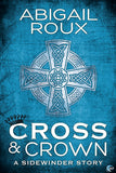 Cross & Crown (A Sidewinder Story)